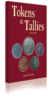 Tokens & Tallies 1850-1950 by Ted Fletcher