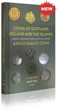 SPINK - COINS OF SCOTLAND, IRELAND AND THE ISLANDS - 2020 **NEW**
